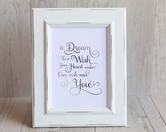 A dream is a wish Foil Print