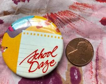 School Daze Vintage Pin