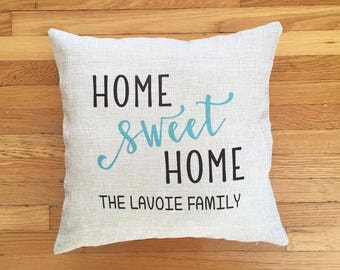 Home SWEET Home Custom Pillow, Personalized Pillow, Toss Pillow, Family Pillow, Name Pillow