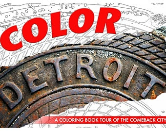 ColorDetroit: A Coloring Book Tour Of The Comeback City