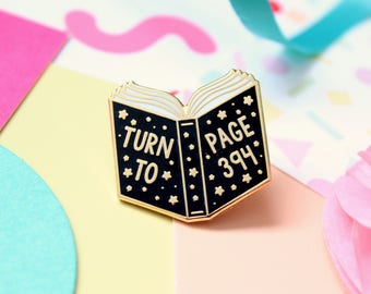Turn to Page 394 Enamel Pin. Enamel Pin. Book Pin. Witchcraft and Wizardry. Book Lover. Bookworm. Literary Pin. Bookish Pin. Magic Pin. READ