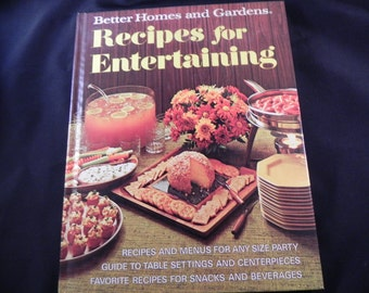 Vintage  Cookbook Recipes for Entertaining Better Homes and Gardens 1972