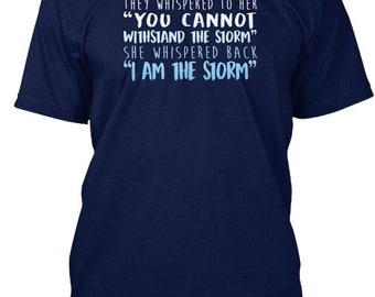 I Am The Storm Hanes Tagless Tee Tshirt