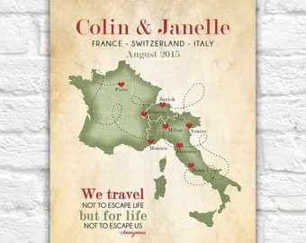 European Vacation Map, Honeymoon, Wedding, France, Switzerland, Italy Map Poster, Gift for Couple, Wedding Gift, Travel Quote, Route   WF441