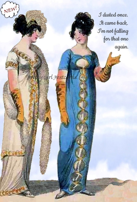 """Witty Quote Postcard """"I Dusted Once. It Came Back. I'm Not Falling For That One Again.""""  19th Century Fashion Funny Pretty Girl Postcards"""