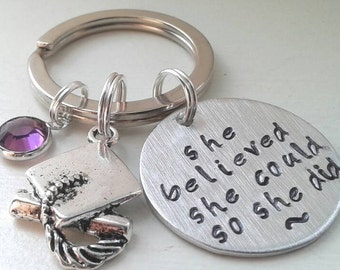 She Believed She Could So She Did Graduation Keychain With Graduation Hat Charm and Swarovski Birthstone - Graduation Gift Hand Stamped