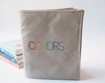 Cloth Book of Colors - Perfect Soft Fabric Book for Baby or Toddler - Educational Toy - Gift for Baby