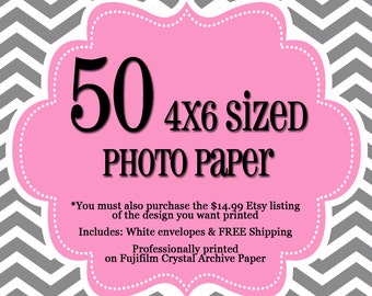 50 Professionally Printed 4x6's - 1 sided Photo Cards - FREE Shipping