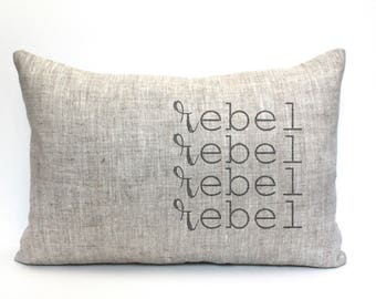 "rebel pillow, word pillow, housewarming, throw pillow, new home gift - ""rebel"""