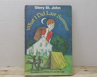 What I did Last Summer, 1978, Glory St John, Emily Arnold McCully, vintage kids book