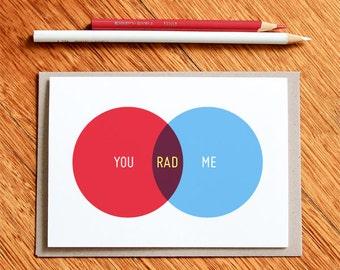 You + Me = Rad, Best Friend Card, Valentine's Day Card, Venn Diagram Card,  Boyfriend Card, Card for Him, Husband Card, BFF Card, Friendship