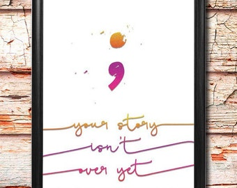 "Semicolon - 8 x 10"" Digital Art Print - Printable Decor - Inspirational"