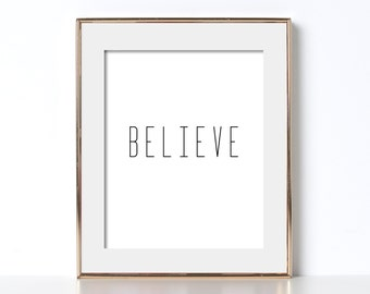 Believe Print Abstract Typography Art Instant Download Black and White Print Modern Abstract Typography Wall Art Print Believe Poster Prints