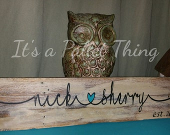 valentines day | house warming | wedding | couples sign | wedding sign | wedding gift | farmhouse sign | couples sign | couples gift