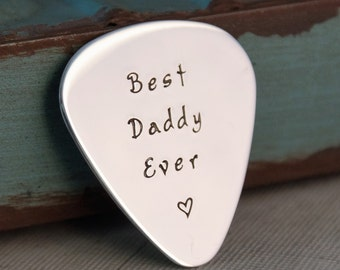 Best Daddy Ever - Hand Stamped Personalized Guitar Pick - Custom Aluminum Guitar Pick - Favorite Phrase (double sided available)