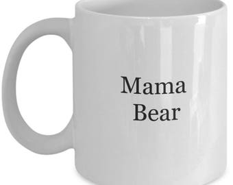mama bear mug, gift for mom, gifts for moms, mom, new mom gift, mom gift, gift for moms, gifts for moms, mother's day gifts, gifts under 20