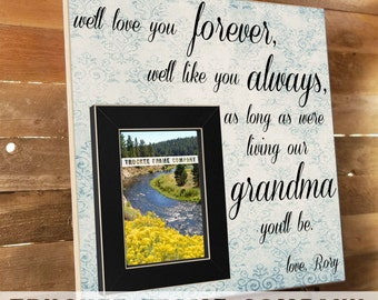 Mothers Day Frame, I'll Love You Forever, Grandma Gift Frame, Grandparents Day, Grandmother, Nana, Personalized Picture Frame 16 x 16