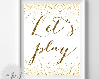 Let's Play Quote Wall Art Printable, Gold Confetti Nursery Wall Art Print, Kids Room Wall Art, Nursery Decor Printable, Kids Room Print