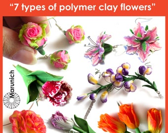 """4 TUTORIAL PACK  (PDF)  with  45% discount  """"7 types of flowers""""- polymer clay jewelry + tutorial  """"fittings for assembling accessories"""""""