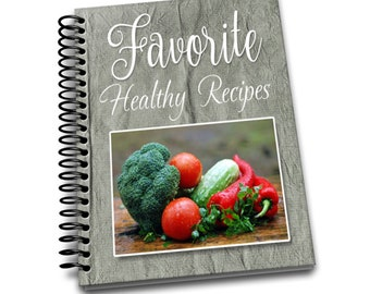 Favorite Healthy Recipes | 8 x 10 | Spiral Bound Notebook | Recipes Blank Notebook