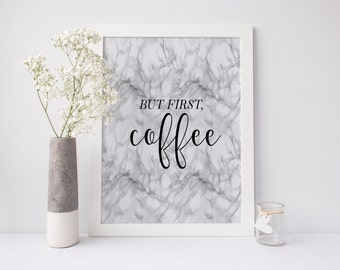 """PRINTABLE Art """"But First Coffee"""" Kitchen Decor Kitchen Wall Art Kitchen Marble Marble Art Print Marble Wall Art Kitchen Art Print Coffee Art"""
