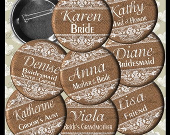 "Burlap and Lace Image Shower Buttons, 2.25"" Custom Wedding Shower Name Pins, Bachelorette Party, Country Wedding Pins, Hens Party"