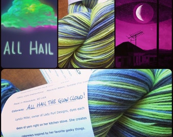 All Hail the Glowcloud -- Sock Yarn/ 462 yds