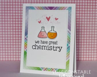 We Have Great Chemistry Card / Valentine's Day / Love Card