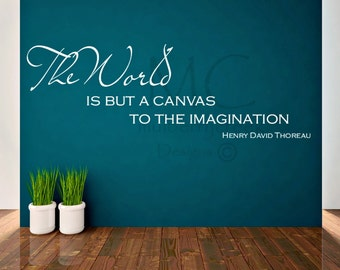 Wall Decal, Thoreau Quotes on Nature, Henry David Thoreau Quote, Thoreau The World is But a Canvas Quote, Decals for Classroom, Nature Quote