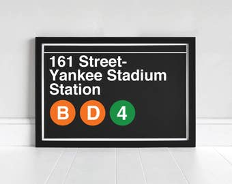 161 Street- Yankee Stadium Station - New York Subway Sign - Art Print