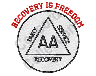 Alcoholics Anonymous - Machine Embroidery Design, Recovery Is Freedom