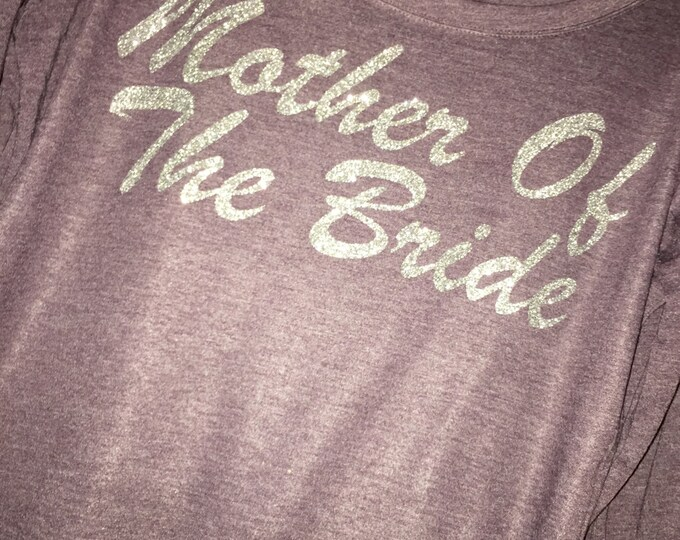 Mother of the Bride Sparkle Shirt - Mother of The Bride Gift - Bride's Mom Shirt - Silver Glitter Sparkle , Short Sleeve t-shirt.