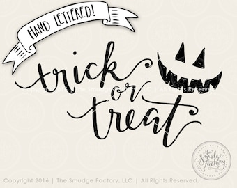 Trick Or Treat SVG Cut File, Halloween SVG, Hand Lettered Cut File, Silhouette, Cricut, Halloween Cutting File, Trick Or Treat Vinyl Decal