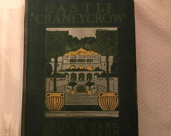 Castle Craneycrow By George Barr McCutcheon, copywright 1902, book