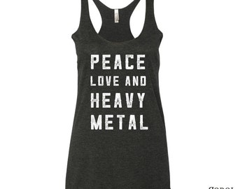 Peace Love & Heavy Metal Racerback