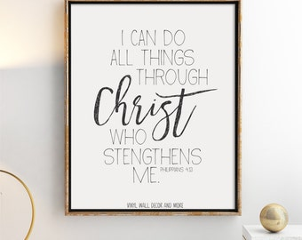 I can do all things through Christ who strengthens me- Inspirational Print- Modern Print