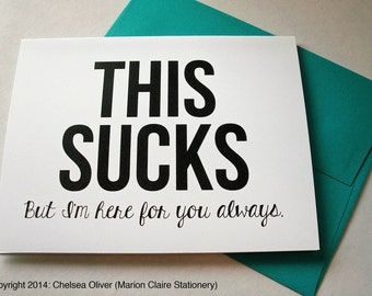 Funny Thinking of You - Funny Sympathy Card - This Sucks
