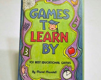 Vintage Book Games to Learn By 101 Best Educational Games for Children of All Ages