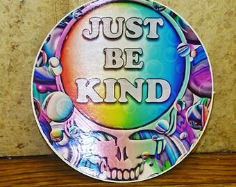 Grateful Dead Just Be Kind Vinyl Sticker  Jerry  Garcia Hippie  Deadhead Car Decal