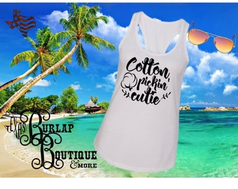 Handmade Cotton Pickin' Cutie Next Level Racerback tank Top Size XS - 2X several colors Available