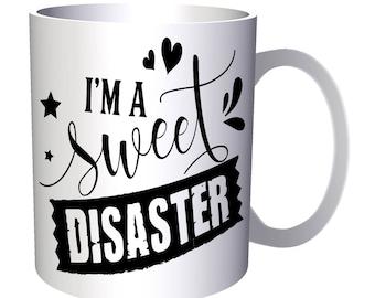 Sweet Disaster 11oz Mug s260