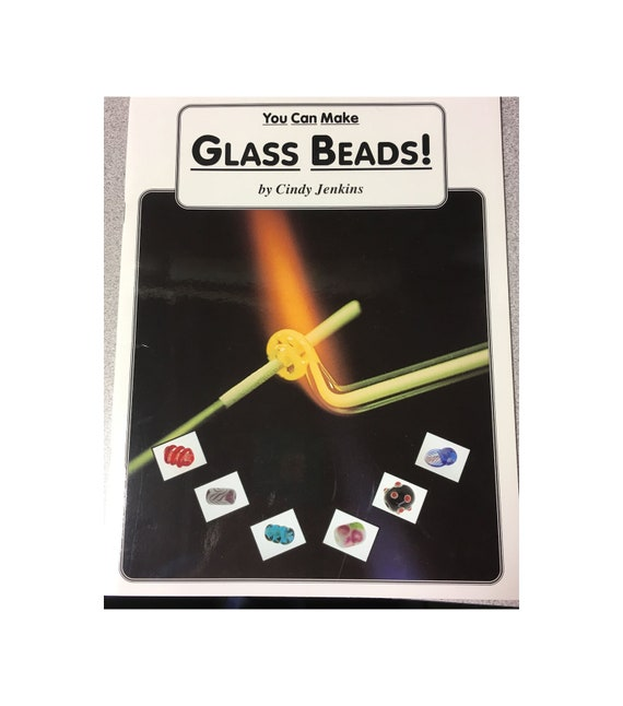 You Can Make Glass Beads! book by Cindy Jenkins