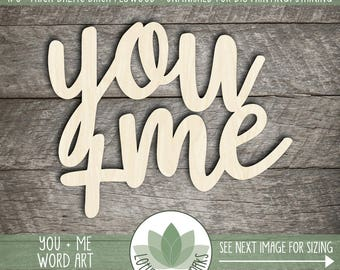 You + Me Wood Word Art, Gallery Wall Wood Words, You + Me Wall Art, Wooden Word Wedding Decor, Laser Cut Wooden Words, You Plus Me