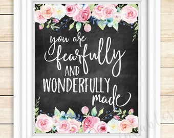 You are fearfully and wonderfully made, Bible verse print, nursery decor, baby shower gift, watercolor flowers, Psalm 139:14, chalkboard