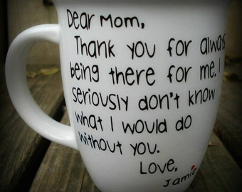 Mothers Day, Mothers Day Mug, Mothers Day Gift, Gifts for Mom, Mom Gift, Mom Mug, Gifts for her, Personalized Mom Mug, Dear Mom Mug, Mom