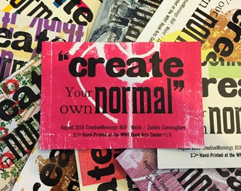 "CreativeMornings/Buffalo: Create Your Own Normal"" by Zandra Cunningham Letterpress Magnet"