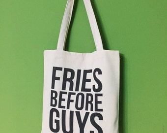 TBAG-059 - Fries Before Guys - French Fries - Printed Tote Bag Canvas - by HeartOnMyFingers