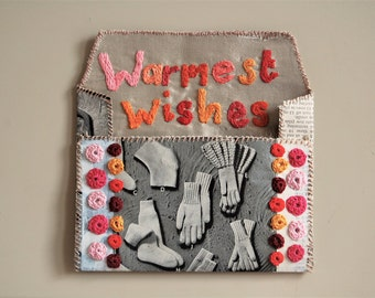 Textile Picture, Embroidered Envelope, Hand Embroidery 'WARMEST WISHES' Written Embroidery, Textile Art, Textile Collage, Emotional Art