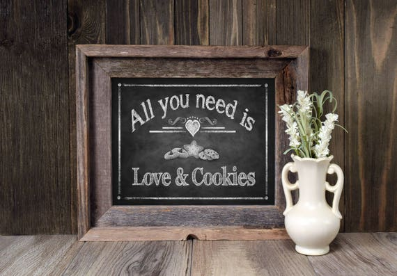 Cookie Favors Sign   PRINTED Cookie Bar Wedding Sign, All You Need is Love and Cookies, Cookie Favors, Chalkboard Wedding Signs, Bakery Sign