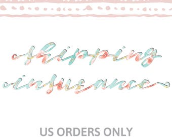 Add Shipping Insurance, US orders only